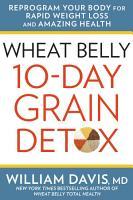 Wheat Belly 10 Day Grain Detox PDF