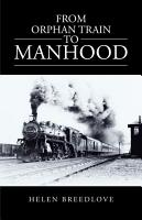 From Orphan Train to Manhood PDF
