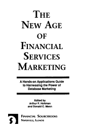 The New Age of Financial Services Marketing