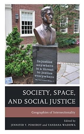 Society  Space  and Social Justice PDF