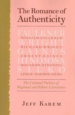The Romance of Authenticity