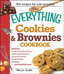 The Everything Cookies And Brownies Cookbook Book PDF