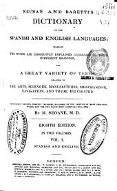 Neuman and Barettis Dictionary of the Spanish and English Languages: Wherrin the Words are Correctly Explained... and a Great Variety of Terms...