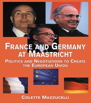 France and Germany at Maastricht PDF