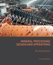 Mineral Processing Design and Operations: An Introduction, Edition 2