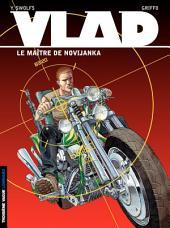 Vlad – tome 2 – Le Maître de Novijanka