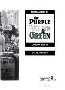 Suffragettes in the Purple White & Green
