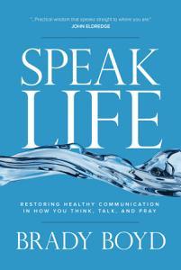 Speak Life Book