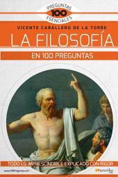 La Filosofía en 100 preguntas