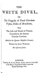 The Dramatic Works of John Webster: Volume 2