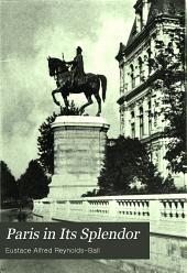 Paris in Its Splendor: Volume 1