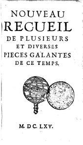 NOUVEAU RECUEIL DE PLUSIEURS ET DIVERSES PIECES GALANTES DE CE TEMPS