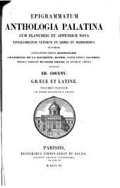 Epigrammatum anthologia palatina: cum Planudeis et appendice nova epigrammatum veterum ex libris et marmoribus ductorum, Volume 3