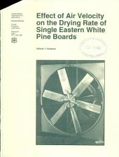 Effect of air velocity on the drying rate of single eastern white pine boards