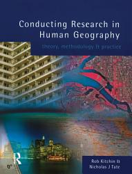 Conducting Research In Human Geography Book PDF