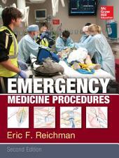 Emergency Medicine Procedures, Second Edition: Edition 2