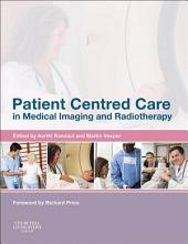 Patient Centered Care in Medical Imaging and Radiotherapy E-Book