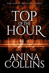 Top of the Hour (Poppy McGuire Mysteries #3)