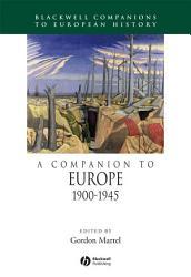 A Companion To Europe 1900 1945 Book PDF