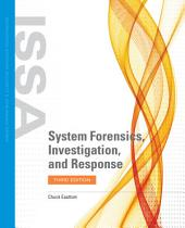 System Forensics, Investigation, and Response: Edition 3