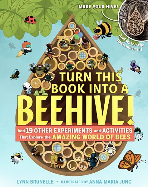 Download Turn This Book Into a Beehive  Book
