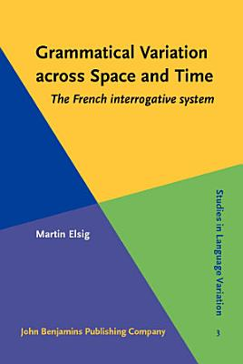 Grammatical Variation across Space and Time PDF