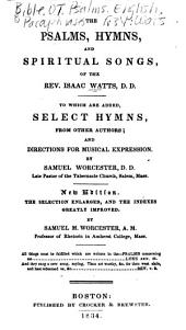 The Psalms, Hymns and Spiritual Songs of the Rev. Isaac Watts