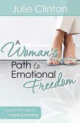 A Woman s Path to Emotional Freedom PDF