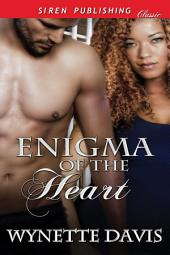 Enigma of the Heart