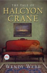 The Tale of Halcyon Crane Book