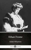 Ethan Frome by Edith Wharton   Delphi Classics  Illustrated  PDF