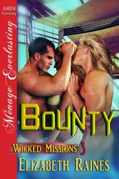 Bounty [Wicked Missions 3]