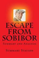 Escape from Sobibor - Summary