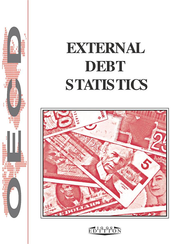 External Debt Statistics 1998 The Debt of Developing Countries and Countries in Transition at end-1997 and end-1996