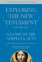 Exploring the New Testament  Volume 1 PDF