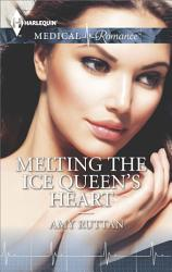 Melting The Ice Queen S Heart Book PDF