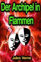 Der Archipel in Flammen PDF