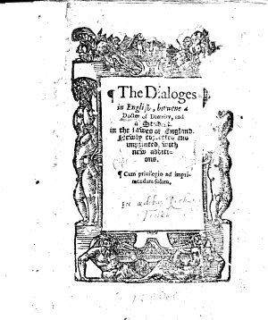 The Dialoges in English Betwene a Doctor of Diunity  and a Student in the Lawes of England  Newly Corrected and Imprinted  with New Additions  Etc   By Christopher Saint German   B L  MS  Notes PDF