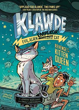Klawde  Evil Alien Warlord Cat  Revenge of the Kitten Queen  6 PDF