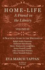 Home-Life - A Friend in the Library - Volume III