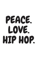 Peace Love And Hip Hop