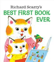Richard Scarry s Best First Book Ever PDF