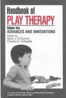 Handbook of Play Therapy  Advances and Innovations PDF