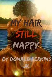 My Hair Still Nappy Book PDF