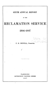 Annual Report of the Reclamation Service: Volume 6