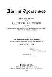 Alumni Oxonienses: The Members of the University of Oxford, 1715-1886, Volumes 3-4