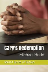 Gary's Redemption