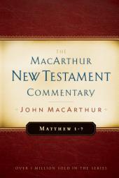 Matthew 1-7 MacArthur New Testament Commentary