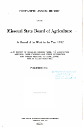 The Missouri Yearbook of Agriculture: Annual Report, Volume 45