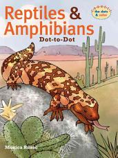 Reptiles and Amphibians Dot-to-Dot